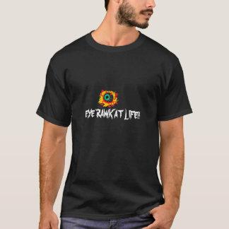 Auge, AUGE RAWK AM LEBEN!! T-Shirt