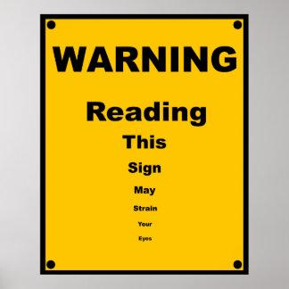 Augen-Belastung ~ Parodie-Warnzeichen Poster