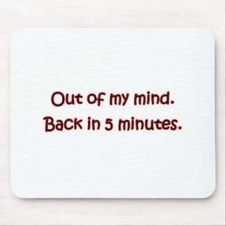 Aus meinem Verstand heraus Mousepad