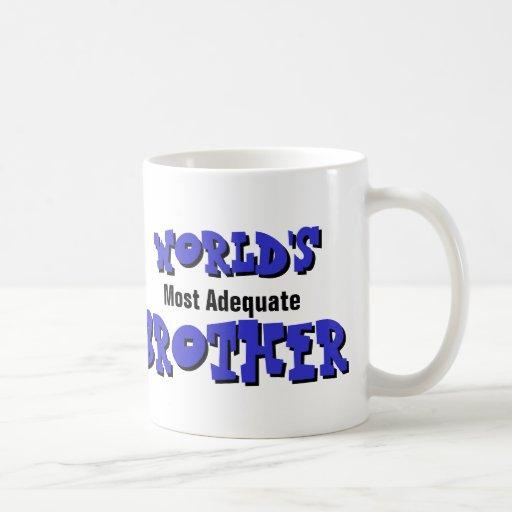 Ausreichendste der Bruder-Tasse der Welt