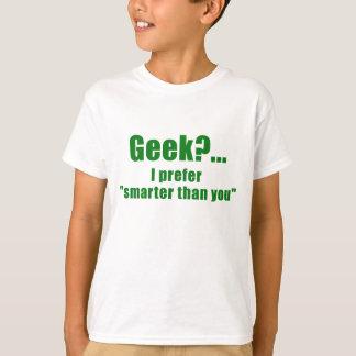 Aussenseiter I bevorzugen intelligenteres als Sie T-Shirt
