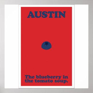 Austin die Blaubeere in der Tomate-Suppe Poster