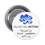 """Autismus-Bewusstsein """"mein Kind hat Autismus-"""" But Button"""