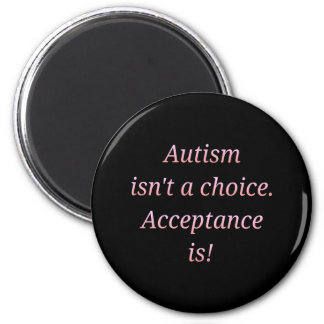 Autismus ist nicht… ein auserlesenes runder magnet 5,7 cm