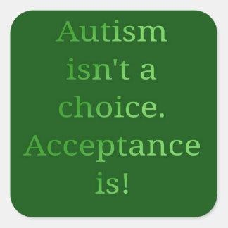 Autismus ist nicht eine Wahl (Grün Quadratischer Aufkleber