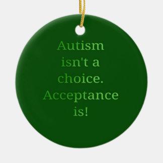 Autismus ist nicht eine Wahl (Grün Rundes Keramik Ornament