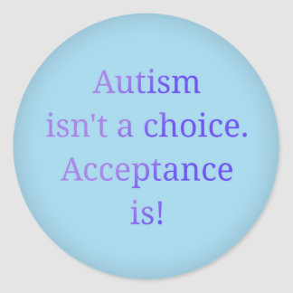 Autismus ist nicht eine Wahl Runder Aufkleber