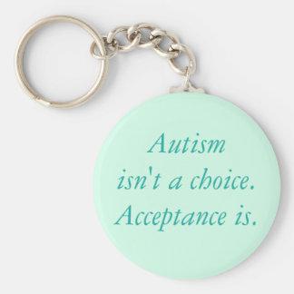 Autismus ist nicht eine Wahl Schlüsselanhänger