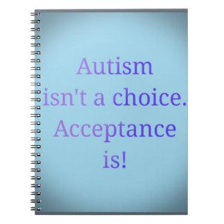 Autismus ist nicht eine Wahl Spiral Notizblock