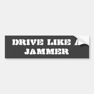 Autoaufkleber: Fahren Sie wie ein Störsender Autoaufkleber
