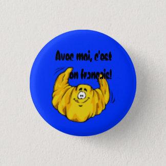 Avec moi, c'est en français! runder button 3,2 cm