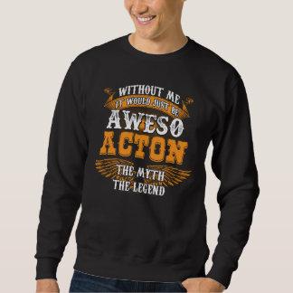 Aweso ACTON eine wahre lebende Legende Sweatshirt