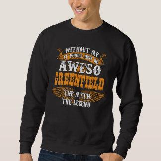 Aweso GREENFIELD eine wahre lebende Legende Sweatshirt