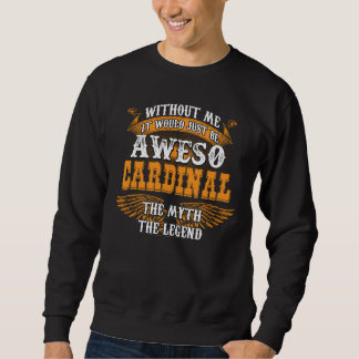 Aweso KARDINAL eine wahre lebende Legende Sweatshirt