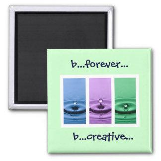 b… für immer… b… kreativ… quadratischer magnet