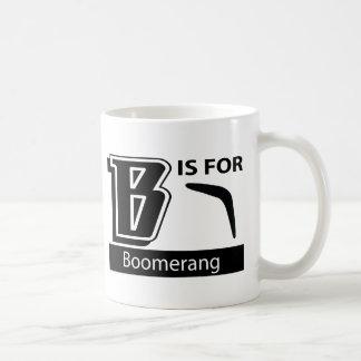 B ist für Bumerang Kaffeetasse