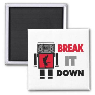 B-Junge Boombox Roboter-Bruch es unten Quadratischer Magnet