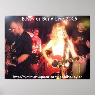 B.Keyler Band leben Plakat 2009