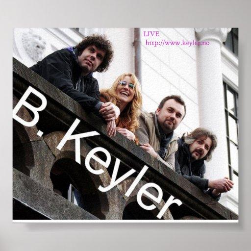 B.Keyler Band Poster2011 Plakat