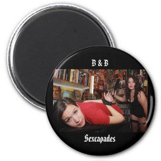B u. Magnet #1 B Sexcapades Runder Magnet 5,7 Cm
