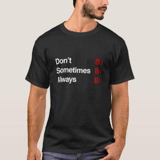 """""""B"""" versehentlich T-Shirt"""