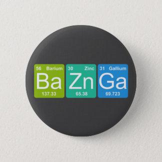 Ba-Zn GA! Periodensystem-Element-Knopf Runder Button 5,1 Cm