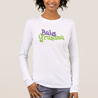 """""""Baby-Großmutter-"""" langer Hülsen-T - Shirt"""