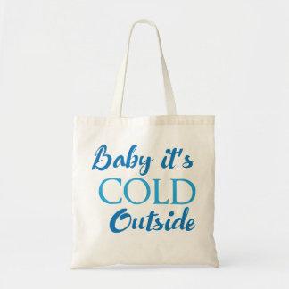 Baby ist es kalte Außenseite Budget Stoffbeutel