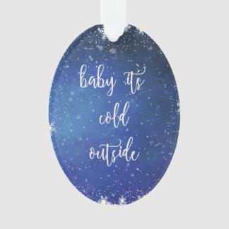 Baby ist es kalte Außenseite - Ornament