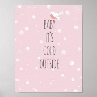 Baby, ist es kalte Außenseite - Weihnachtsplakat Poster