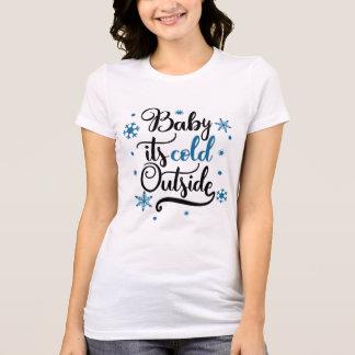 Baby ist es kalter äußerer Winter T-Shirt