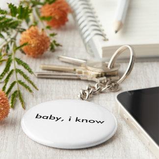 """""""Baby, kenne ich"""" Aufkleber Schlüsselanhänger"""