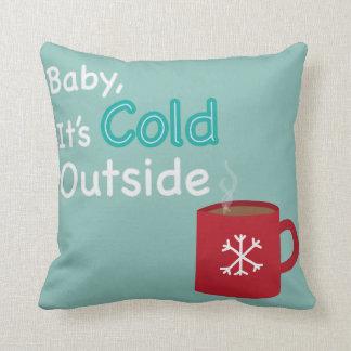 """""""Baby, sein kalte Außenseiten-"""" heiße Kissen"""