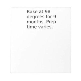 Baby-Witz - backen Sie bei 98 Grad. Notizblock