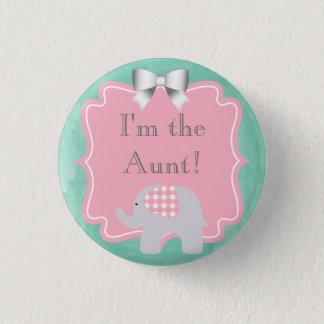 Babyparty bin ich die Tante, Schwester, Vati, Runder Button 2,5 Cm