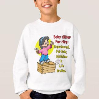 Babysitter für Miete! Sweatshirt
