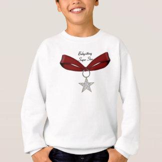 Babysitting Superstern Sweatshirt