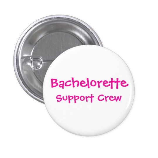 Bachelorette, StützCrew Runder Button 2,5 Cm