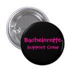 Bachelorette, StützCrew (schwarzer Hintergrund) Anstecknadel