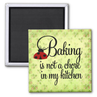 Backen ist nicht eine Aufgabe in meinem Küchen-Mag Magnets