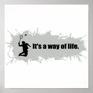Badminton ist eine Lebensart Poster