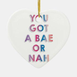 Bae oder Nah Keramik Herz-Ornament
