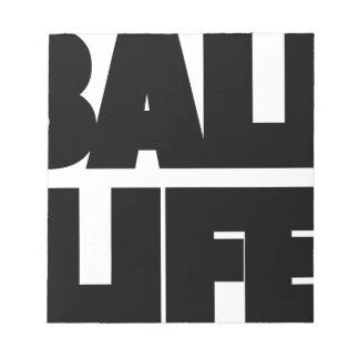 Ball-Leben Notizblock