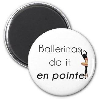 Ballerinen so es! runder magnet 5,7 cm