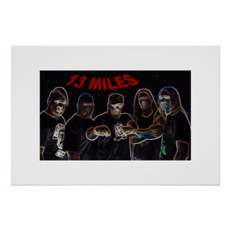 Band 13miles pic-Plakat Poster