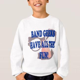 Band-Aussenseiter haben den ganzen Spaß! Sweatshirt