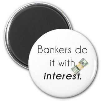 Banker tun es! runder magnet 5,7 cm