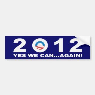 Barack Obama 2012 - JA KÖNNEN WIR… WIEDER! Autoaufkleber