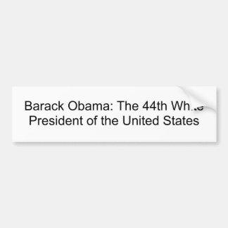 Barack Obama: Der 44. weiße Präsident des U… Autoaufkleber