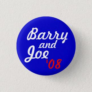 Barry und Joe '08 - besonders angefertigt Runder Button 3,2 Cm